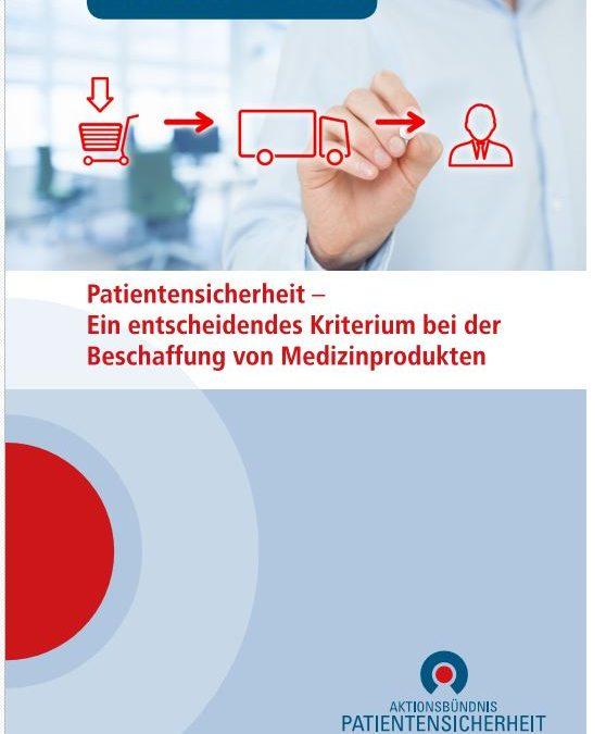 Beschaffung und Patientensicherheit – neue Handlungsempfehlung des APS